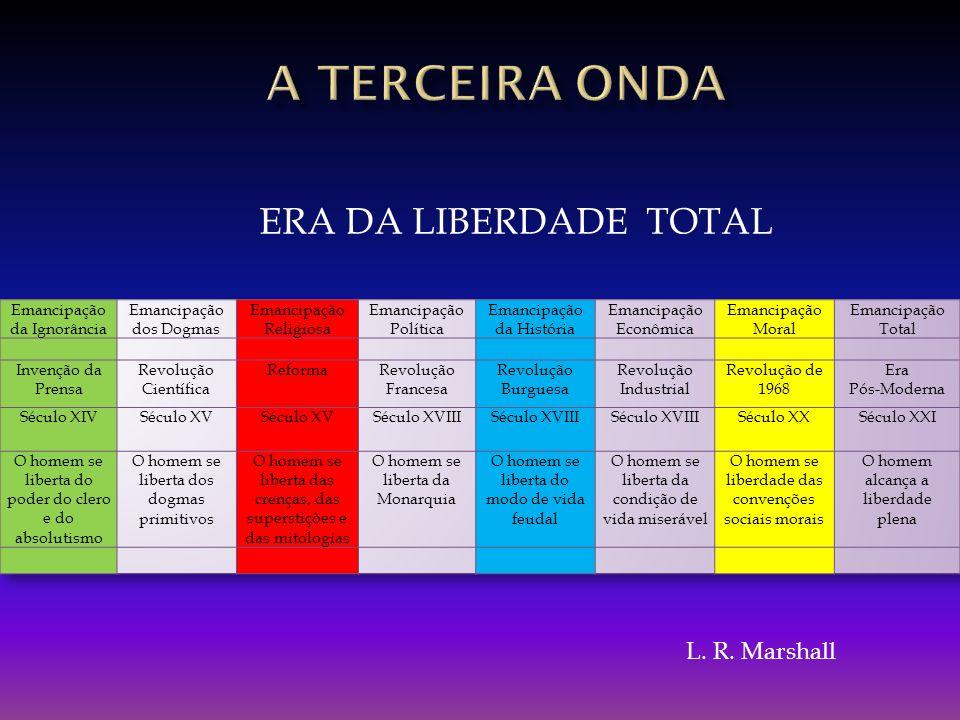 ERA DA LIBERDADE TOTAL L. R. Marshall