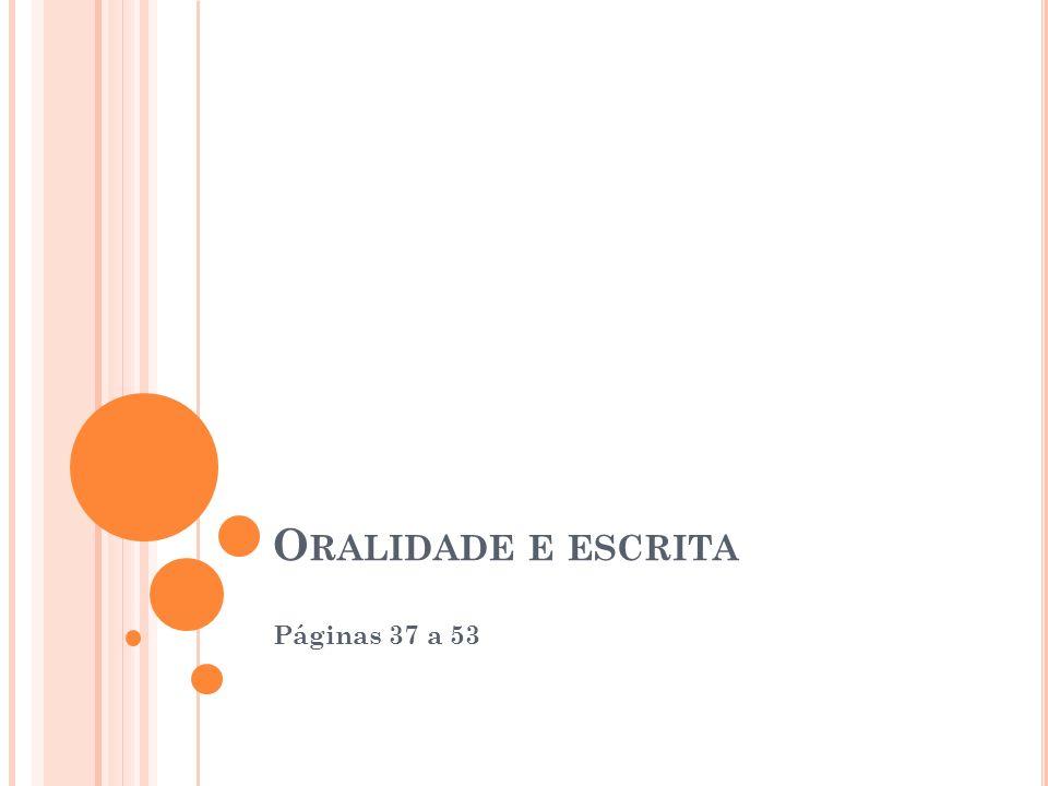 O RALIDADE E ESCRITA Páginas 37 a 53