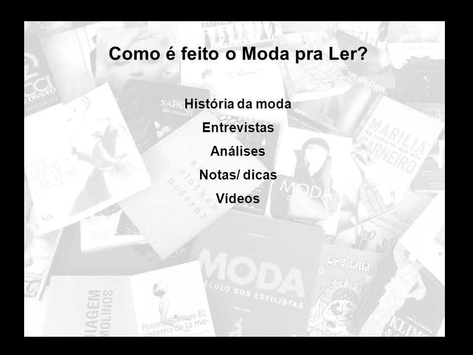 Informação de moda no Brasil hoje REVISTAS, JORNAIS, TELEVISÃO, SITES.... 5