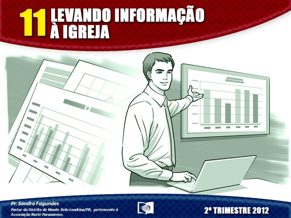 Pr. Sandro Fagundes Pastor do Distrito de Monte Belo-Londrina/PR, pertencente à Associação Norte Paranaense.