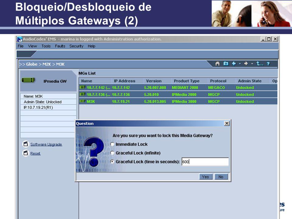 Confidencial Bloqueio/Desbloqueio de Múltiplos Gateways (2)