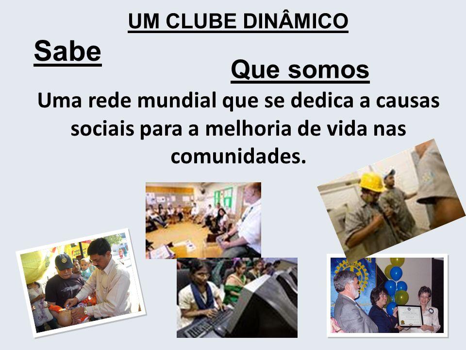 Que somos Uma rede mundial que se dedica a causas sociais para a melhoria de vida nas comunidades. 2 UM CLUBE DINÂMICO Sabe
