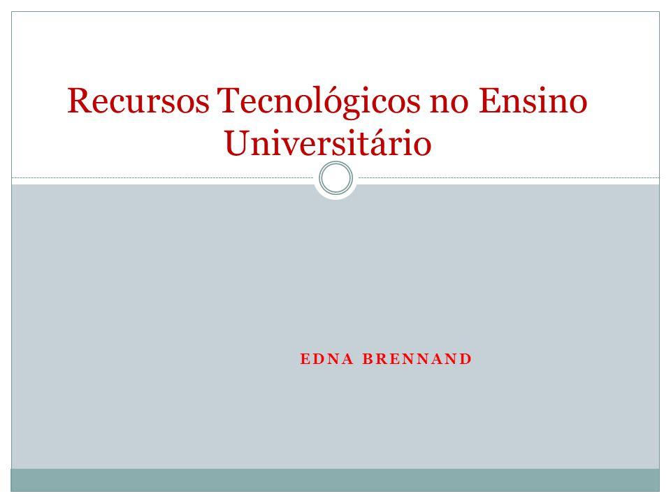 Situando a questão Como a Universidade está utilizando as tecnologias digitais como ferramenta pedagógica no Ensino.