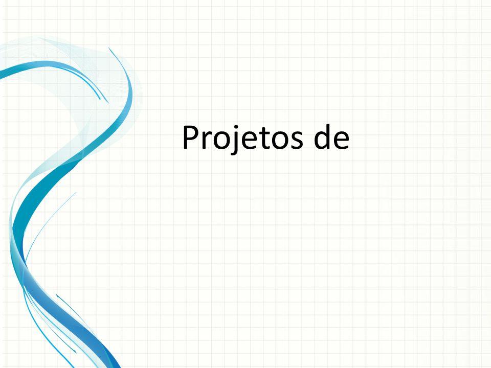 Projetos de