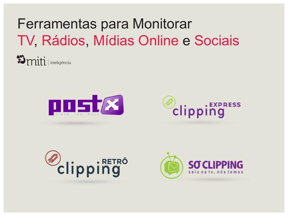 Ferramentas para Monitorar TV, Rádios, Mídias Online e Sociais