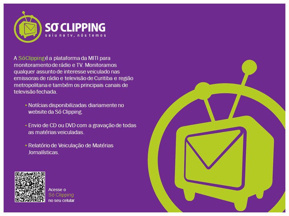 A SóClipping é a plataforma da MITI para monitoramento de rádio e TV. Monitoramos qualquer assunto de interesse veiculado nas emissoras de rádio e tel
