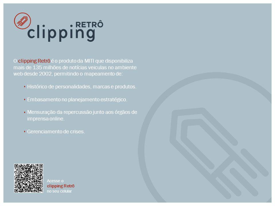 O clipping Retrô é o produto da MITI que disponibiliza mais de 135 milhões de notícias veiculas no ambiente web desde 2002, permitindo o mapeamento de