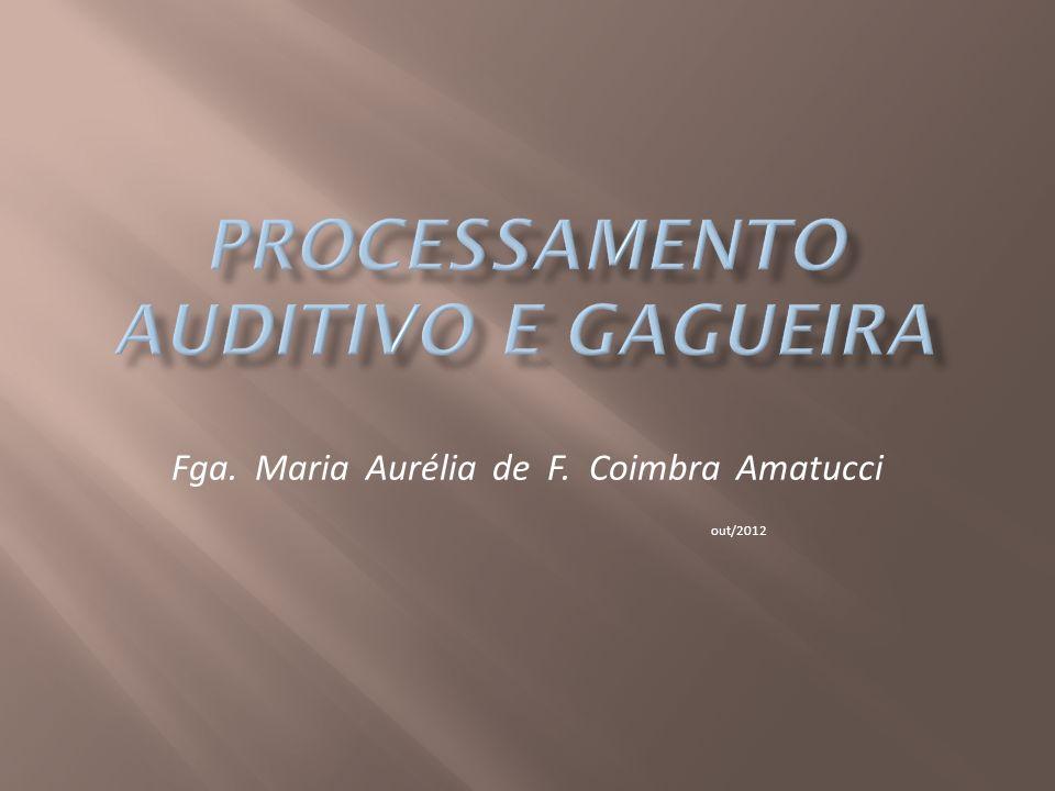 Fga. Maria Aurélia de F. Coimbra Amatucci out/2012