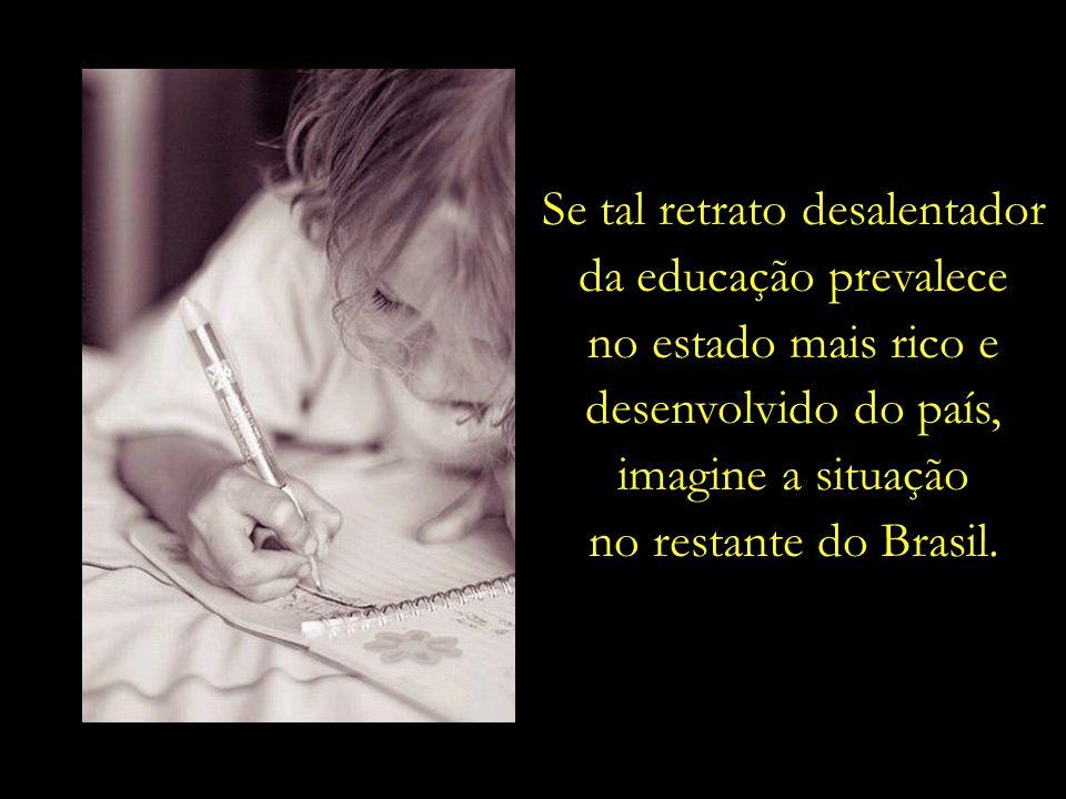 Apenas 5% dos alunos que concluem o ensino médio na rede estadual de São Paulo dominam adequadamente a leitura e a escrita. (fonte: Folha de São Paulo