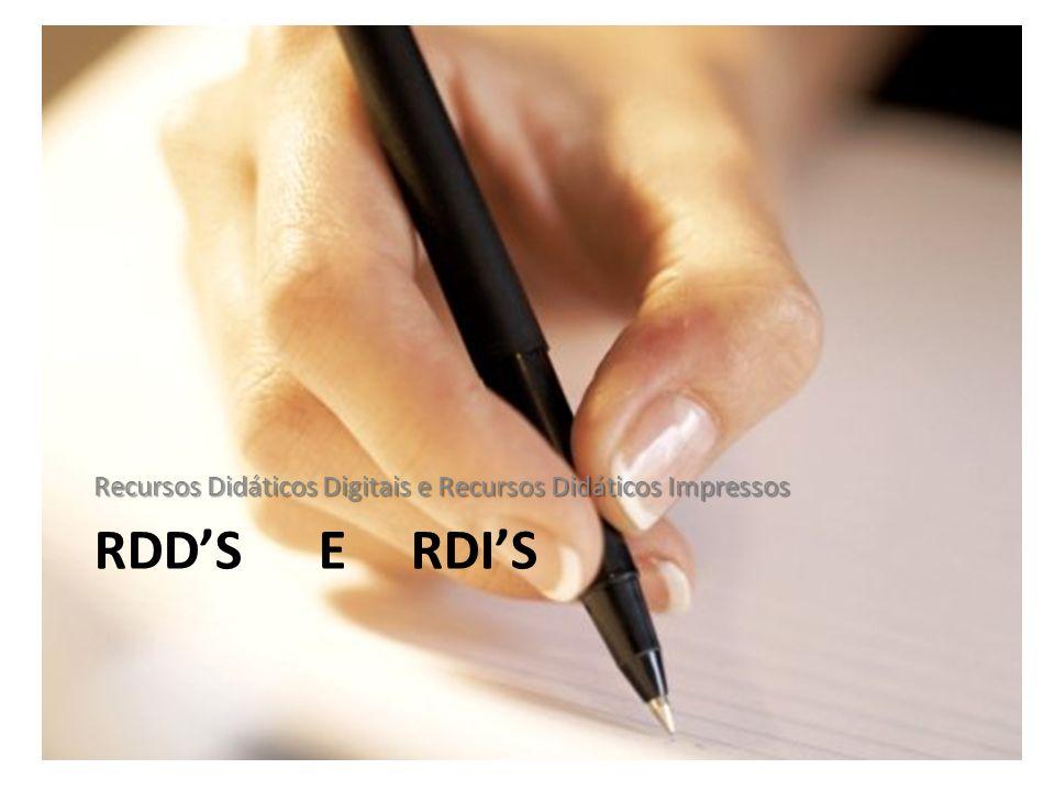 RDDS E RDIS Recursos Didáticos Digitais e Recursos Didáticos Impressos