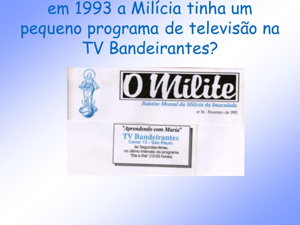 em 1993 a Milícia tinha um pequeno programa de televisão na TV Bandeirantes?