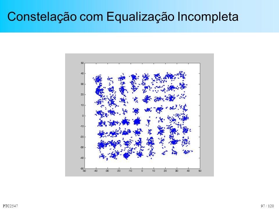 PTC254797 / 120 Constelação com Equalização Incompleta