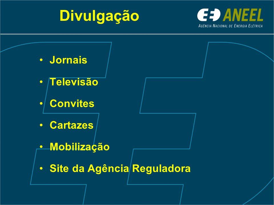 Divulgação Jornais Televisão Convites Cartazes Mobilização Site da Agência Reguladora