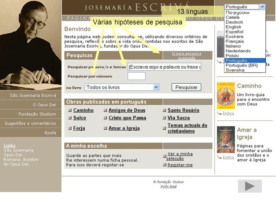www.opusdei.pt tem mais possibilidades. Exemplos: Em Multimedia - vídeos de actualidade.