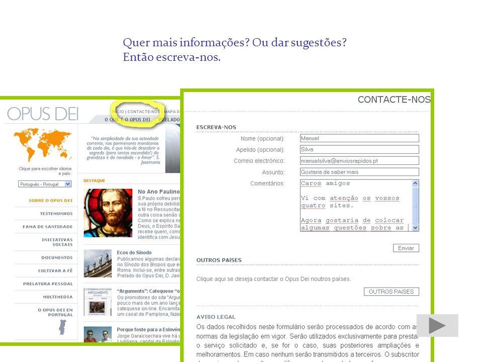 2º - subscrever os textos de S. Josemaria (serviço diário ou mensal)