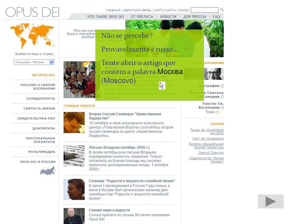 O site tem 66 versões linguísticas. Vamos ver a versão russa