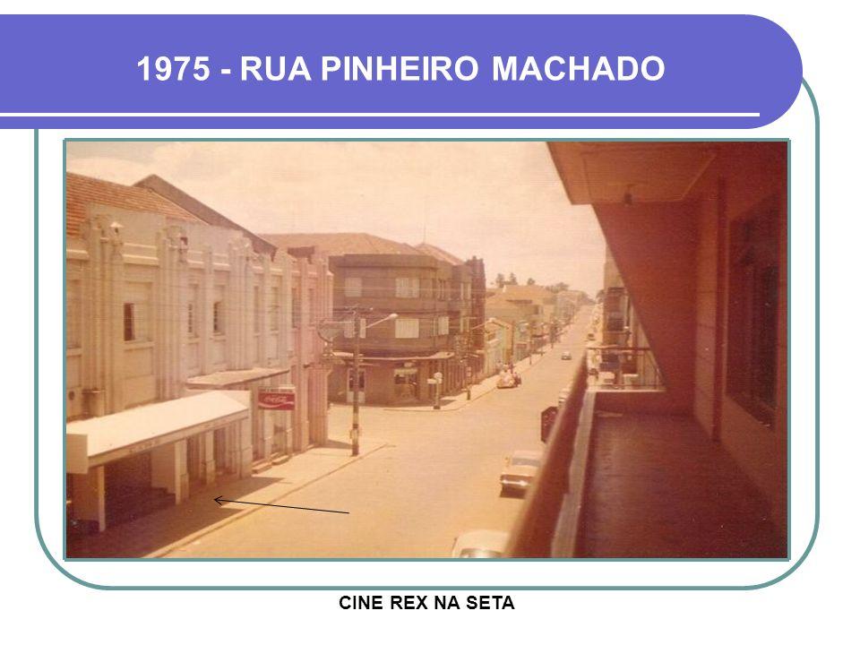 1970 - CINE IDEAL RUA PINHEIRO MACHADO