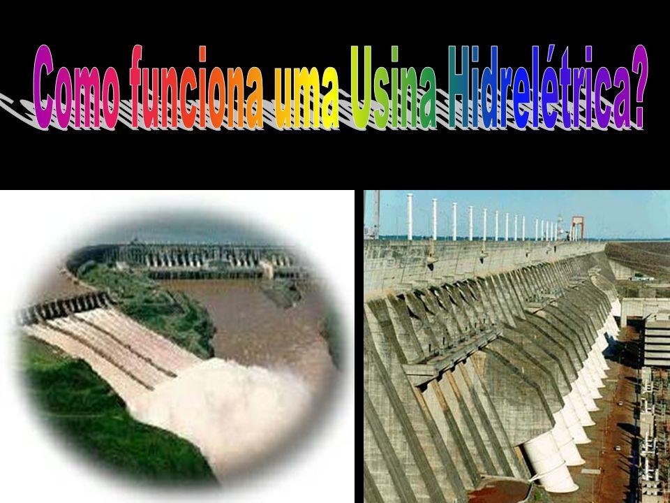 No Brasil, existem muitas usinas hidrelétricas. A maior e mais conhecida é a Usina Hidrelétrica de Itaipu, localizada em Foz do Iguaçu/PR.