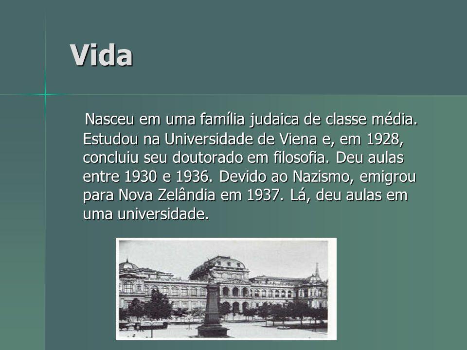 Vida Vida Nasceu em uma família judaica de classe média. Estudou na Universidade de Viena e, em 1928, concluiu seu doutorado em filosofia. Deu aulas e