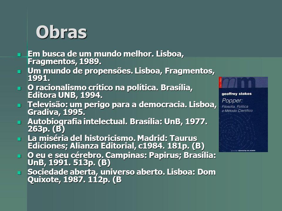 Obras Em busca de um mundo melhor.Lisboa, Fragmentos, 1989.