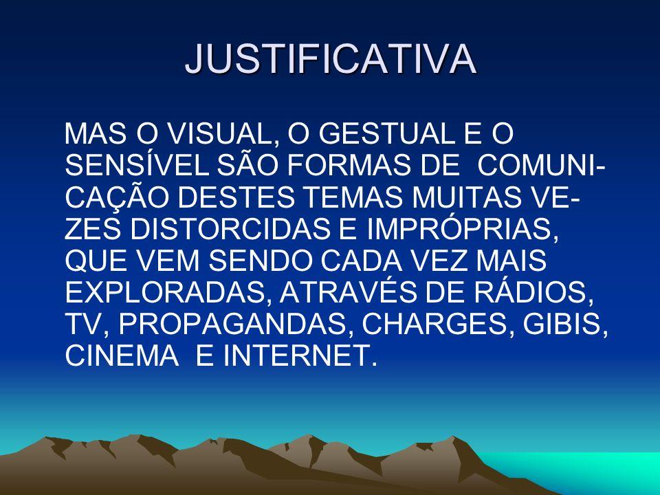 METODOLOGIA MÉTODO DA OBSERVAÇÃO COMPORTAMENTAL DE ALUNOS DO ENSINO FUNDAMENTAL E MÉDIO NAS ESCOLAS DE REDE PÚBLICA MUNICIPAL E ESTADUAL.