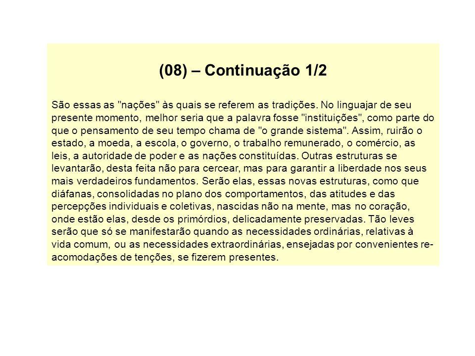 (08) – Continuação 1/2 São essas as