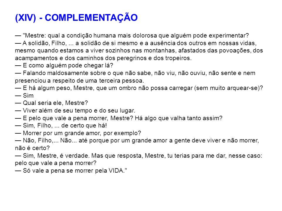 (XIV) - COMPLEMENTAÇÃO
