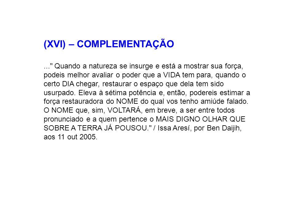 (XVI) – COMPLEMENTAÇÃO...