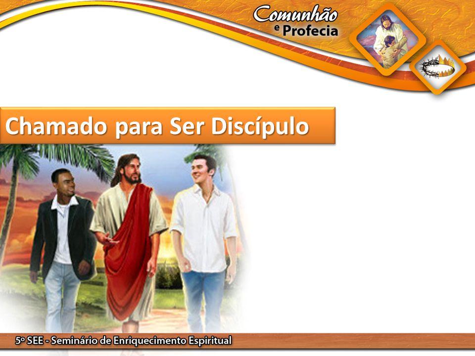 Chamado para Ser Discípulo