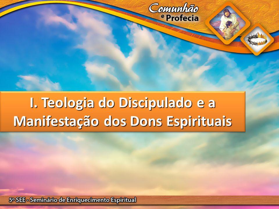 I. Teologia do Discipulado e a Manifestação dos Dons Espirituais