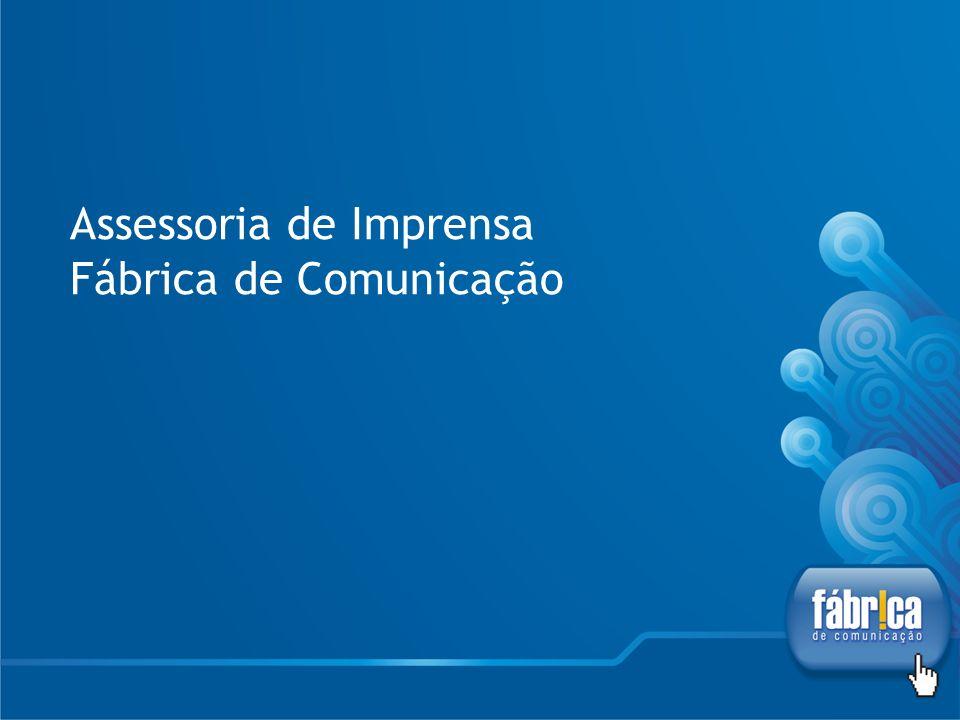 Assessoria de Imprensa Fábrica de Comunicação