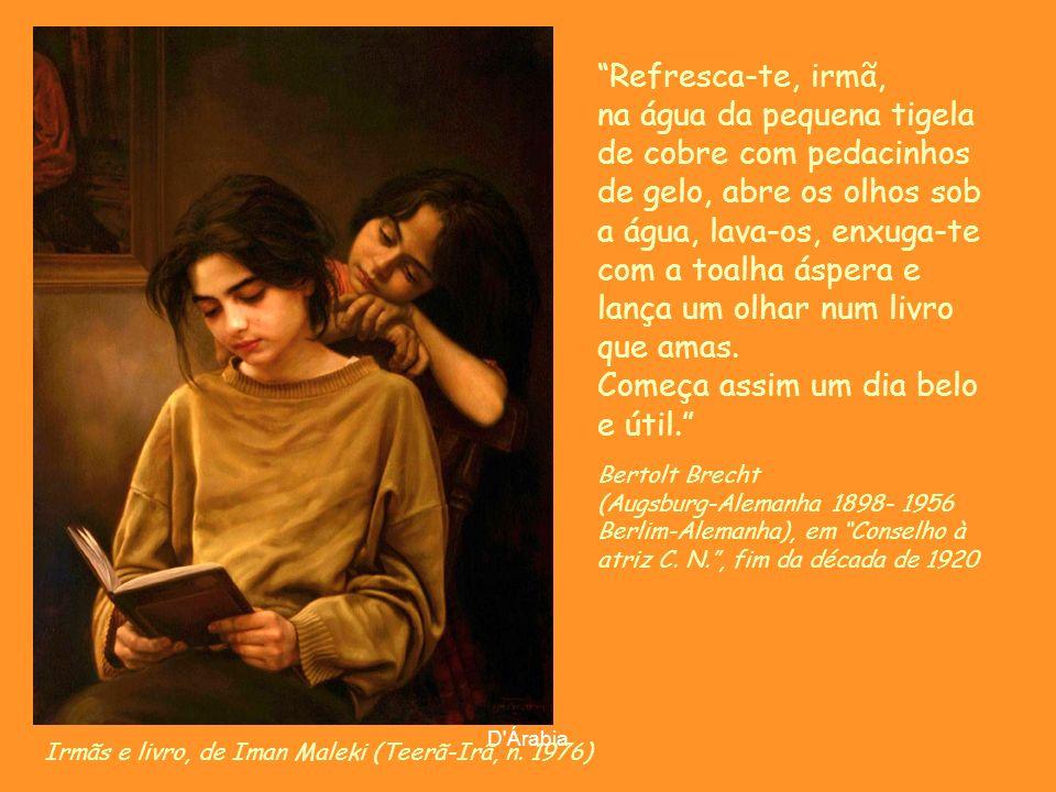 D'Árabia A leitora, de Jean Honoré Fragonard (Grasse-França 1732-1808 Paris-França),em 1870-72 Louvai ao Senhor, livro meu irmão, com vossas letras e