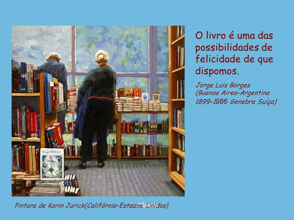 D'Árabia Pintura de Irene Sheri (Belgorod-Dnestrovsky-Ucrânia, n. 1968) Devemos ler para oferecer à nossa alma a oportunidade de luxúria. Henry Miller