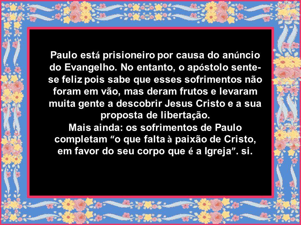 A segunda leitura apresenta-nos a figura de um apóstolo (Paulo), para quem Cristo, as suas palavras e as suas propostas são a referência fundamental,
