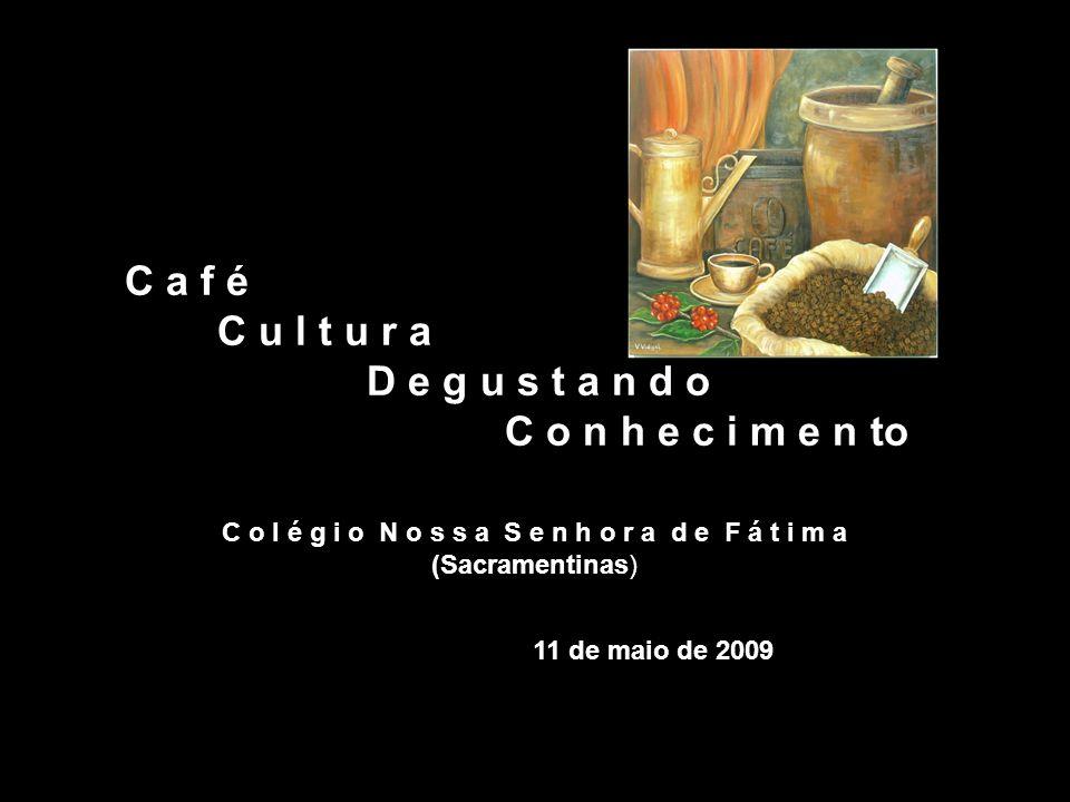 Você quer um cafezinho.