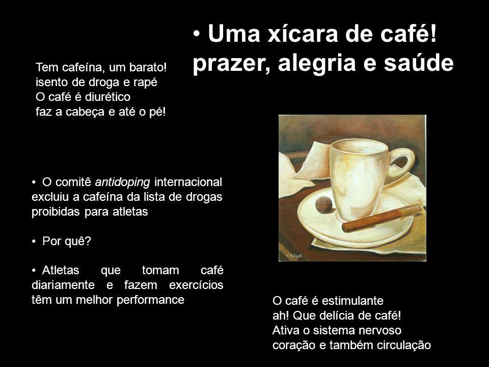 O caf é é natural, grão torrado e mo í do.Com cuscuz...