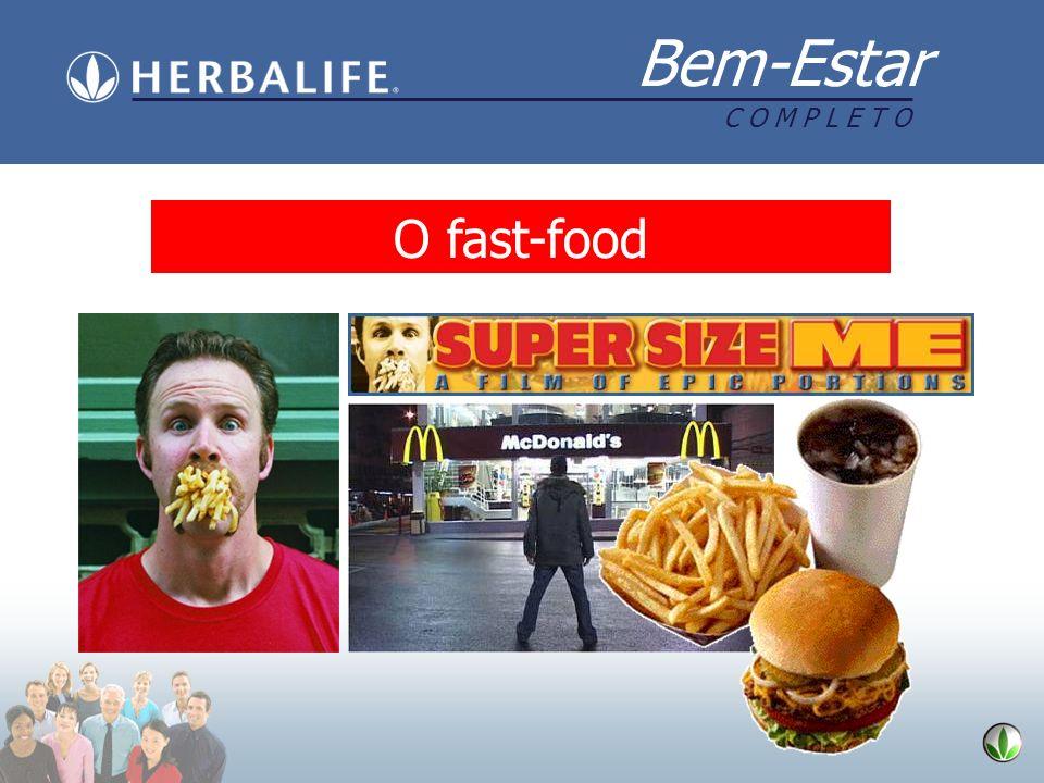 Bem-Estar C O M P L E T O O fast-food