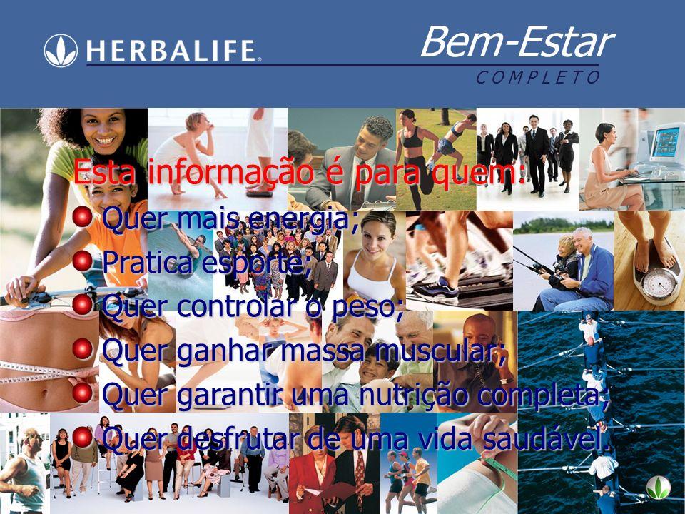 Bem-Estar C O M P L E T O 40 milhões de obesos! Fonte: ISTOÉ 1621 Números do Brasil