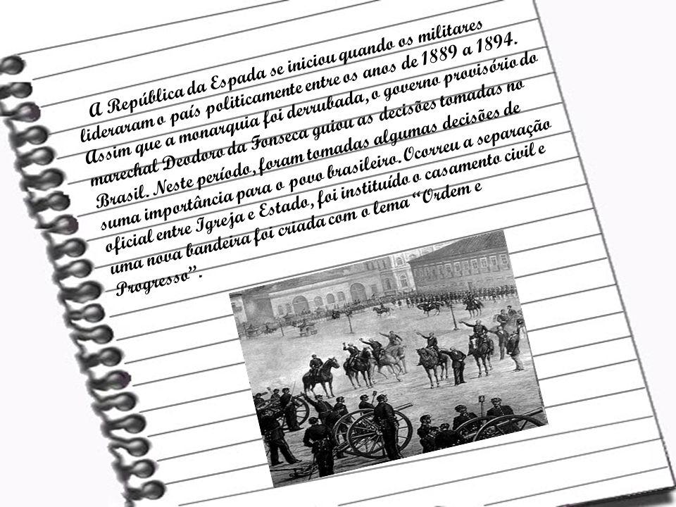 A República da Espada se iniciou quando os militares lideraram o país politicamente entre os anos de 1889 a 1894. Assim que a monarquia foi derrubada,