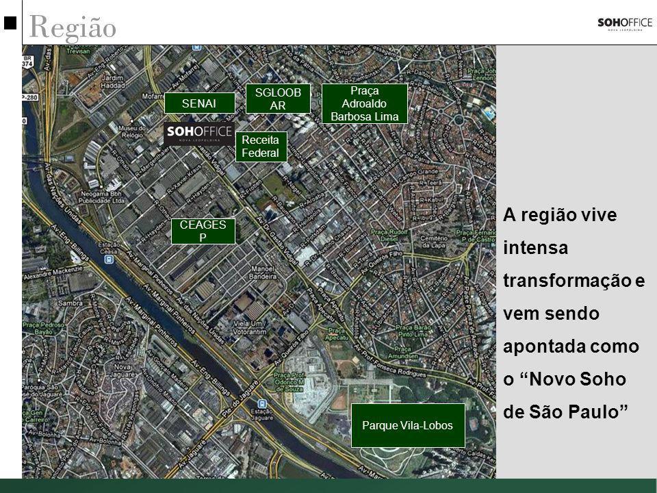 Região Parque Vila-Lobos CEAGES P SGLOOB AR Praça Adroaldo Barbosa Lima SENAI Receita Federal A região vive intensa transformação e vem sendo apontada