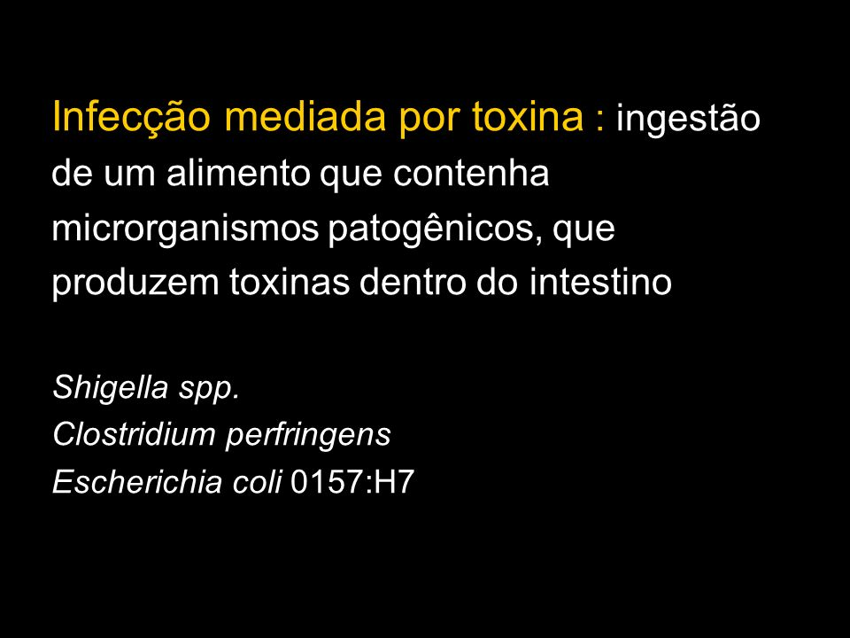 Campylobacter jejuni : sintomas semelhantes aos da gripe, dor abdominal febre seguida de diarréia, com frequencia grave Listeria monocytogenes : numa primeira fase, apresenta sintomas semelhantes a gripe, com diarréia e febre moderada.