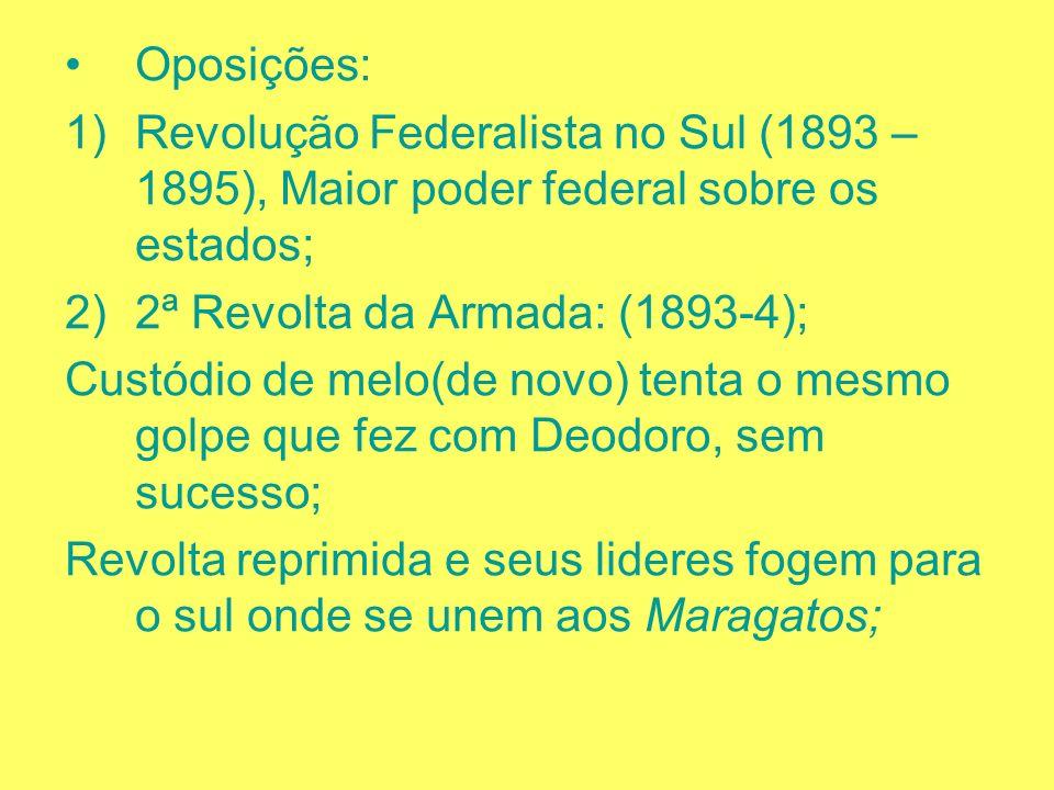 Governo Floriano (23/11/1891 – 15/11/1894); Reabertura do Congresso fechado por Deodoro; Ápice do Positivismo; Bandeira Ordem e Progresso Cria uma ten