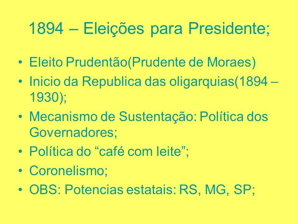 Oposições: 1)Revolução Federalista no Sul (1893 – 1895), Maior poder federal sobre os estados; 2)2ª Revolta da Armada: (1893-4); Custódio de melo(de n