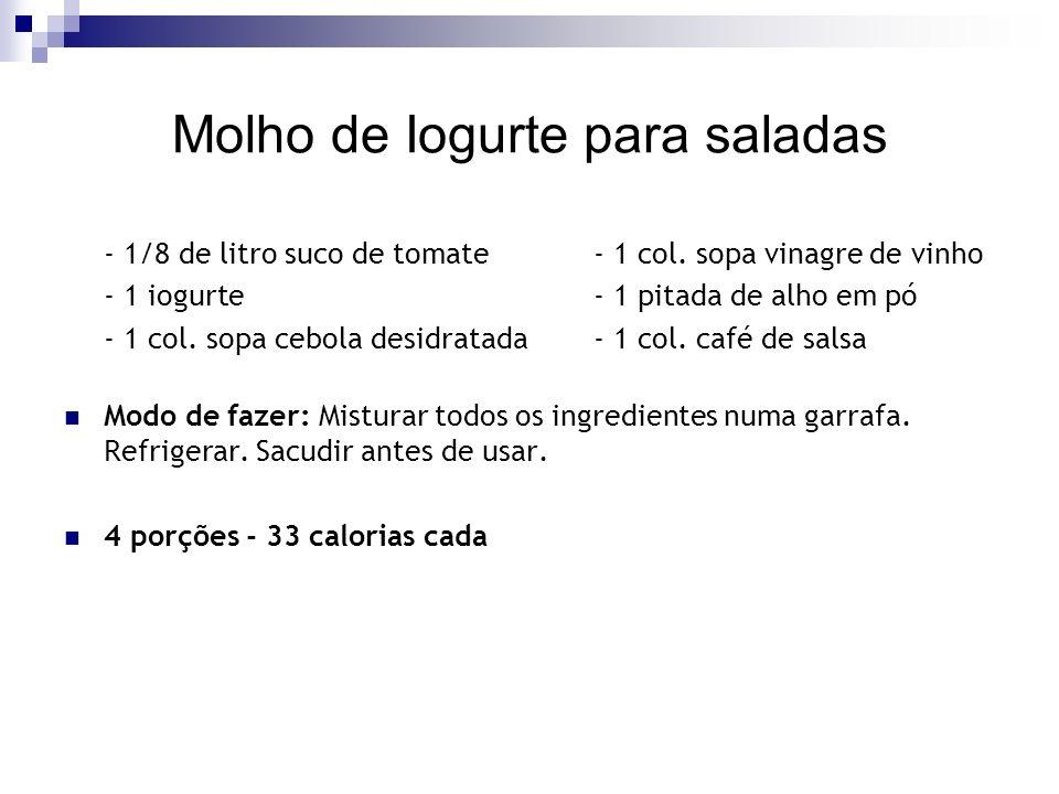 Molho de Iogurte para saladas - 1/8 de litro suco de tomate- 1 col.