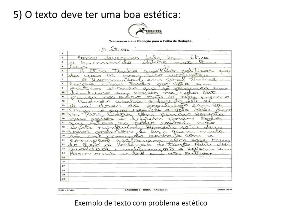 5) O texto deve ter uma boa estética: Exemplo de texto com problema estético