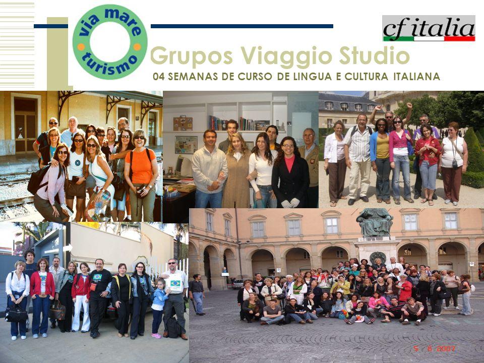 Grupos Viaggio Studio 4 04 SEMANAS DE CURSO DE LINGUA E CULTURA ITALIANA