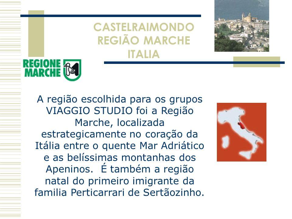A região escolhida para os grupos VIAGGIO STUDIO foi a Região Marche, localizada estrategicamente no coração da Itália entre o quente Mar Adriático e