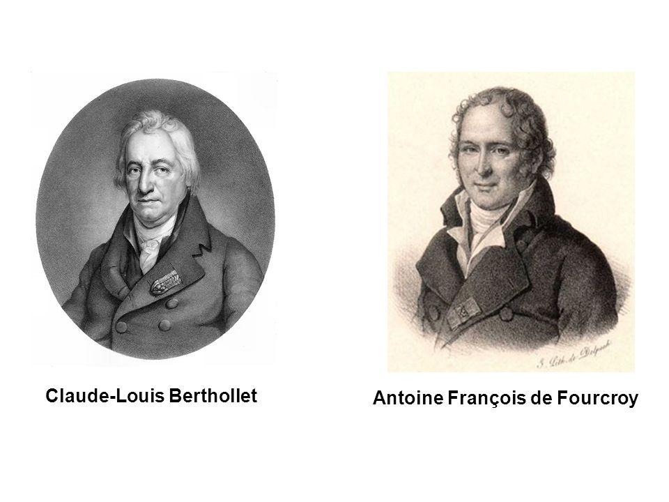 Claude-Louis Berthollet Antoine François de Fourcroy