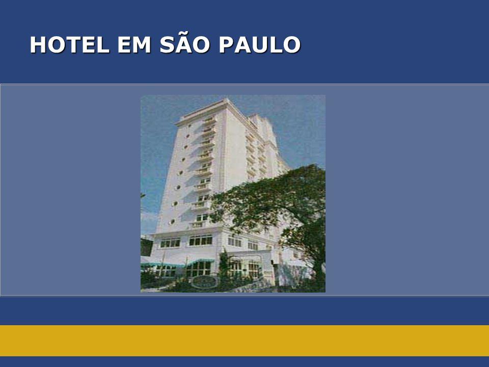 HOTEL EM SÃO PAULO HOTEL EM SÃO PAULO