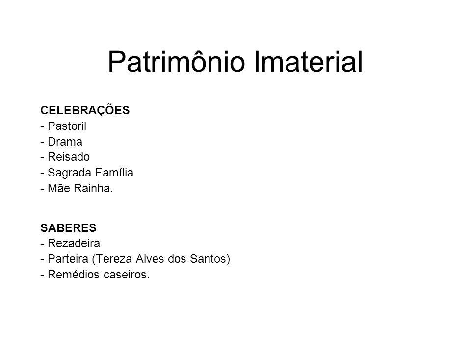 Patrimônio Imaterial CELEBRAÇÕES - Pastoril - Drama - Reisado - Sagrada Família - Mãe Rainha. SABERES - Rezadeira - Parteira (Tereza Alves dos Santos)